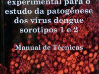 Dengue: manual descreve técnicas para pesquisa em animais