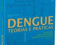 Livro reúne diversos especialistas sobre dengue