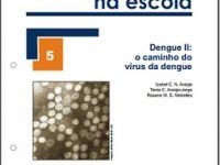 Fascículo explica o caminho do vírus da dengue